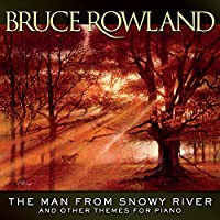 Man from Snowy River & Other Themes for Piano
