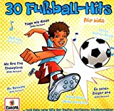 30 Fußball Hits für Kids (2CD)