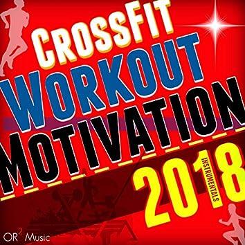 CrossFit Workout Motivation Instrumentals 2018 (125-140 BPM)