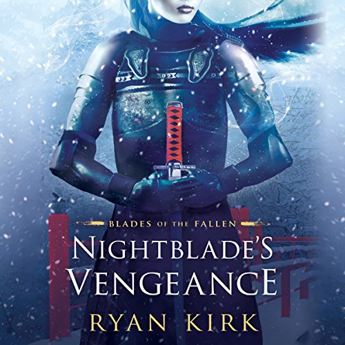 Nightblade's Vengeance     Blades of the Fallen, Book 1              By:                                                                                                                                 Ryan Kirk                               Narrated by:                                                                                                                                 Emily Woo Zeller                      Length: 12 hrs and 40 mins     179 ratings     Overall 4.2