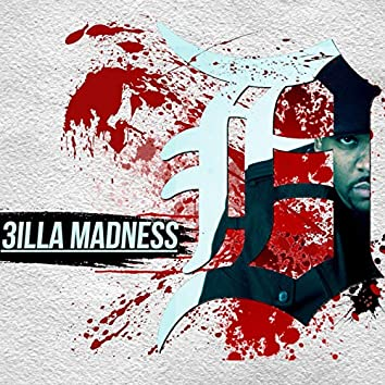 3illa Madness