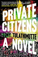 Private Citizens: A Novel