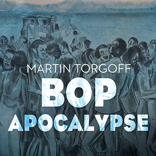 Bop Apocalypse audiobook cover art