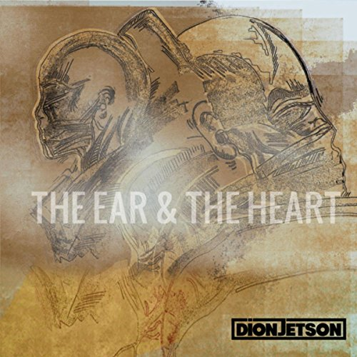 The Ear & The Heart [Explicit]