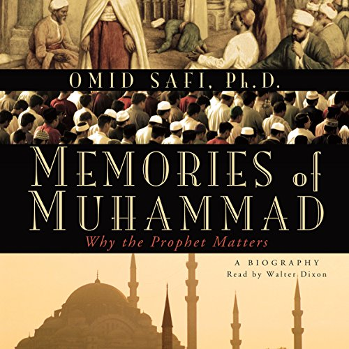 Omid Safi  Memories of Muhammad