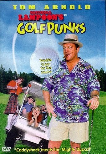 National Lampoon's Golf Punks by Tom Arnold