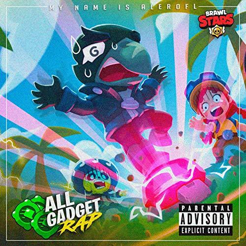 Todos Los Gadget (Rap de Brawl stars)