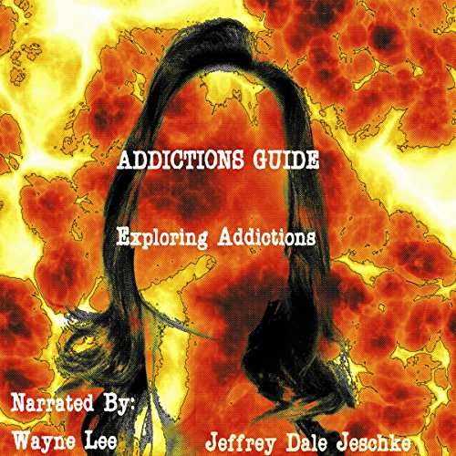 Addictions Guide: Exploring Addictions Titelbild