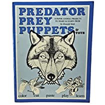 Predator Prey Puppets and Toys: 8 Paper Animal Projects to Make