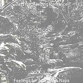 Feelings for Afternoon Naps