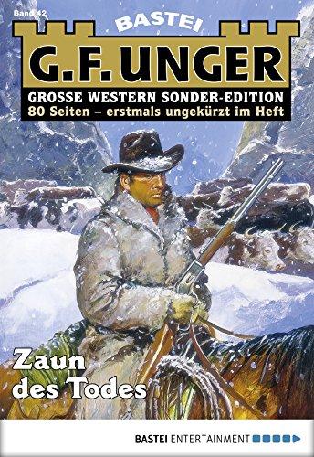 G. F. Unger Sonder-Edition 42 - Western: Zaun des Todes