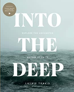 Into The Deep: Venturing out into the Uncharted Waters of Faith