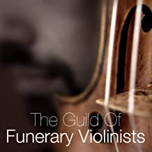 guild of funerary violinists