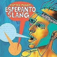 Esperanto Slang by Captain Planet
