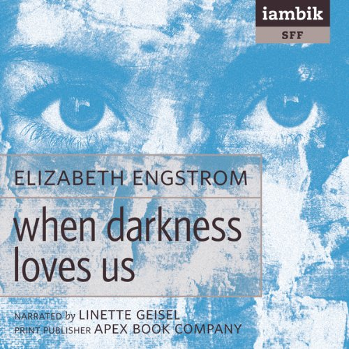 When Darkness Loves Us audiobook cover art