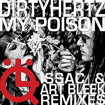 My Poison Featuring Tamarind - The Remixes