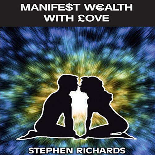 Manifest Wealth with Love cover art