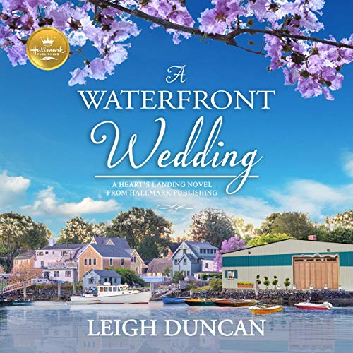 A Waterfront Wedding Audiobook By Leigh Duncan cover art