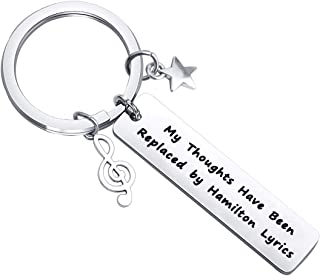 MAOFAED Hamilton Inspired Gift Hamilton Musical Inspired Lyrics Gift Musical Inspired Keychain Hamilton Lyrics Lover Gift My Thoughts Have Been Replaced by Hamilton Lyrics