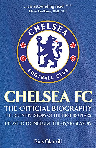 Chelsea FC: The Official Biography