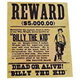 This Billy the Kid Wanted Dead or Alive Old West Poster makes great wall decor for your home, bar, pub, diner, or western collection Gun Outlaw Poster features a picture of Billy the Kid, measures 10� long by 7 �� wide, and weighs 1oz Billy�s real na...