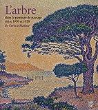 L'arbre dans la peinture de paysage entre 1850 et 1920 - De