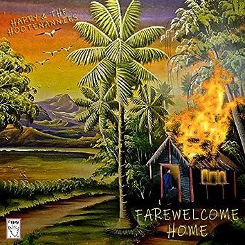 Farewelcome Home
