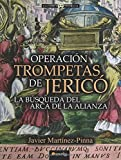 Operaci?3n Trompetas de Jeric?3 by Javier Mart?-nez-Pinna (2015-10-01)