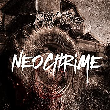 Neochrime (feat. 25G)