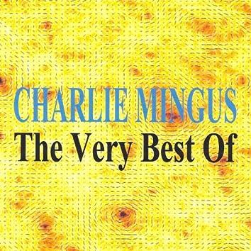 The Very Best of : Charlie Mingus