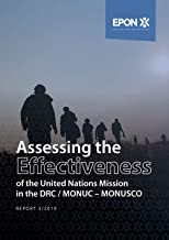 Assessing the Effectiveness of the UN Missions in the DRC (MONUC-MONUSCO) (English Edition)