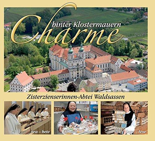 Charme hinter Klostermauern: Zisterzienserinnen-Abtei Waldsassen