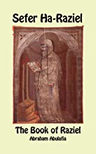 Sefer Ha-Raziel - The Book of Raziel