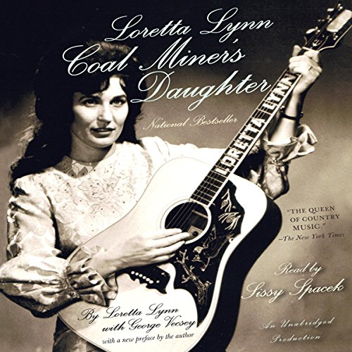 Loretta Lynn: Coal Miner's Daughter                   By:                                                                                                                                 Loretta Lynn,                                                                                        George Vecsey                               Narrated by:                                                                                                                                 Sissy Spacek                      Length: 7 hrs and 57 mins     7 ratings     Overall 3.4