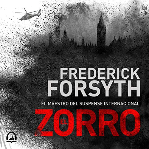 El Zorro [The Fox]                   By:                                                                                                                                 Frederick Forsyth                               Narrated by:                                                                                                                                 Juan Magraner                      Length: 10 hrs and 5 mins     1 rating     Overall 5.0