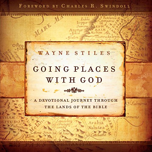 Going Places with God     A Devotional Journey Through the Lands of the Bible              By:                                                                                                                                 Wayne Stiles                               Narrated by:                                                                                                                                 Wayne Stiles                      Length: 4 hrs and 40 mins     1 rating     Overall 5.0