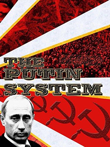 The Putin System