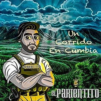 Un Corrido en Cumbia