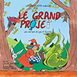 Le grand projet (French Edition)