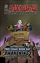 A Teddy Bear Tale: Awakenings: Free Comic Book Day Book (FCBD 2)
