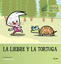 La liebre y la tortuga: 6 (Érase una vez)
