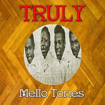 Truly Mello Tones