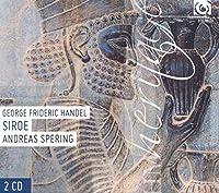 Handel: Siroe, Re Di Persia
