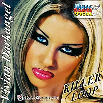 Killer Loop (Euro Dance Special 2015)