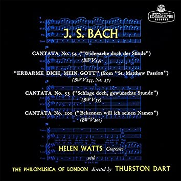 Bach, J.S.: Cantatas Nos. 53, 54, 200; Erbarme dich