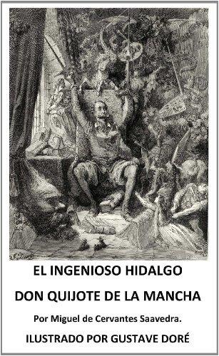 El Ingenioso hidalgo don Quijote de la Mancha. Edición ILUSTRADA. ILLUSTRATED