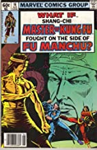 What If (Shang Chi, Master of Kung Fu, Fought on the Side of Fu Manchu?) Vol.1 No. 16