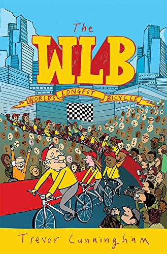 WLB - The Worlds Longest Bicycle (English Edition) eBook ...