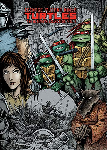 Teenage Mutant Ninja Turtles: The Ultimate Collection Volume 1 (TMNT Ultimate Collection)