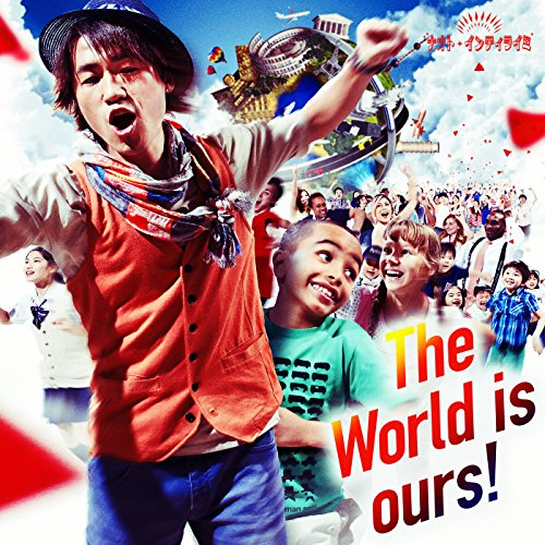 The World is ours !